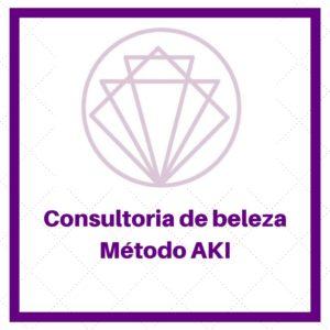 consultoria de beleza metodo aki