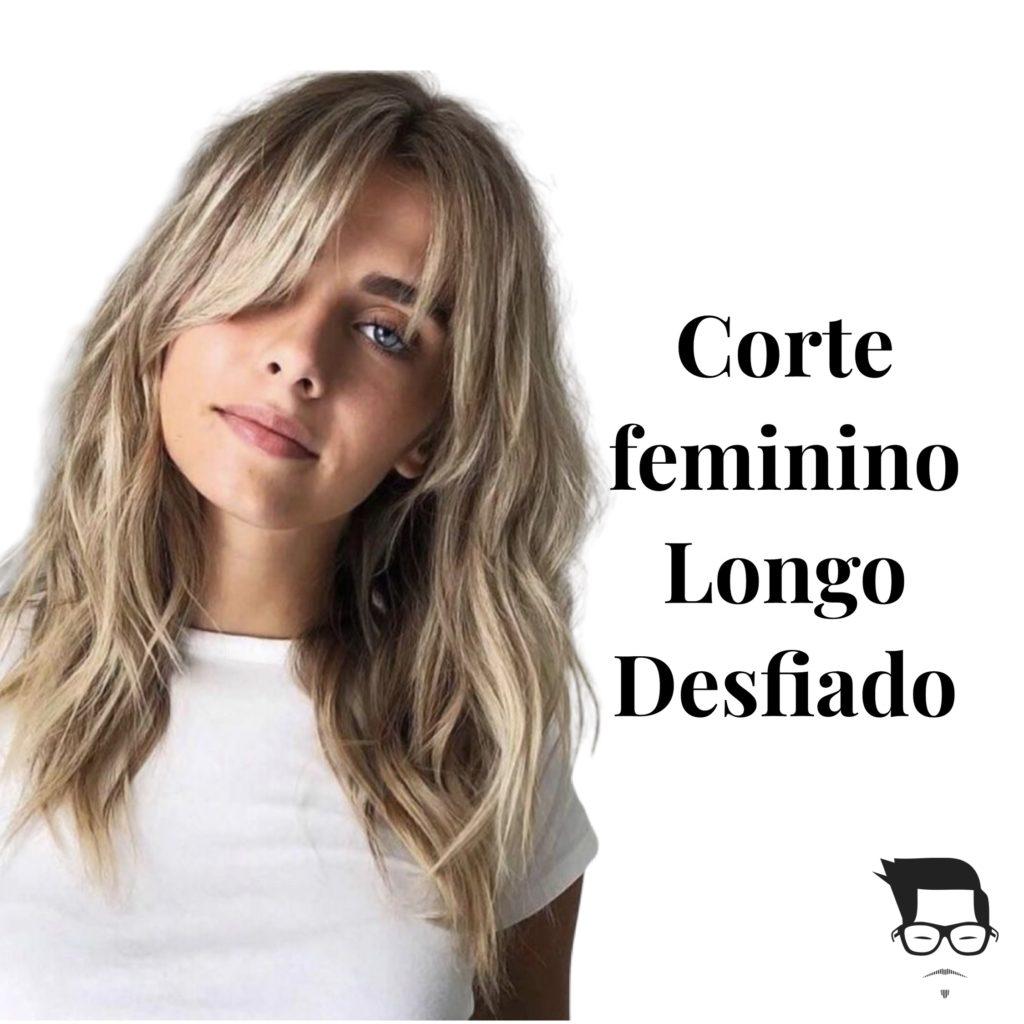 tipos de corte de cabelo  feminino longo desfiado