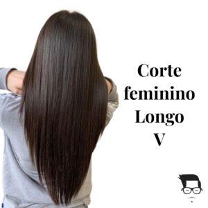 corte de cabelo feminino longo em v