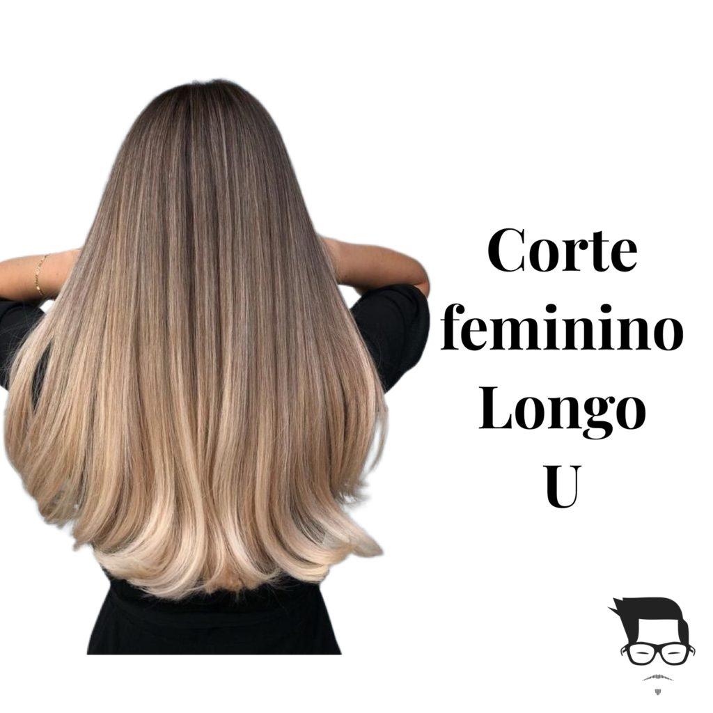 tipos de corte de cabelo feminino longo U
